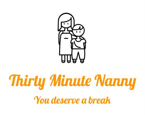 Thirty Minute Nanny