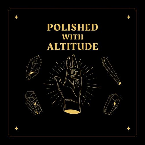 Polished with Altitude