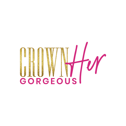 Crown Her Gorgeous