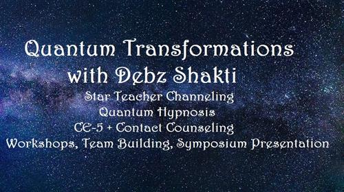 Quantum  Life Transformations with Debz Shakti