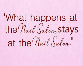 Funny Manicure Quotes Papillon Day Spa