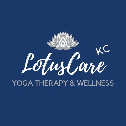 Lotus Care KC - Yoga Therapy & Wellness
