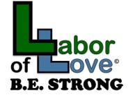 Labor Of Love B.E. STRONG
