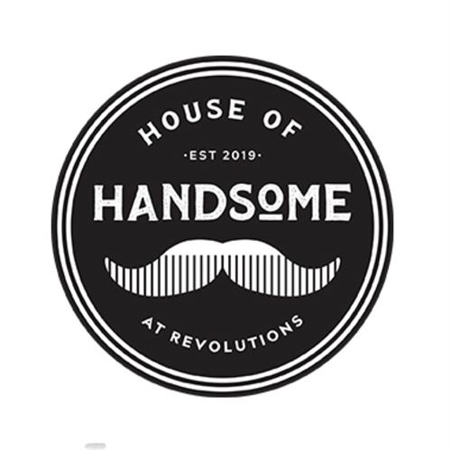 House of Handsome @Revolutions